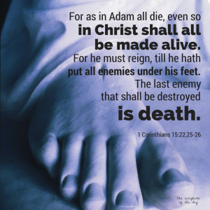 """The Last Enemy to Be Destroyed Is Death"""" (Funeral sermon on"""